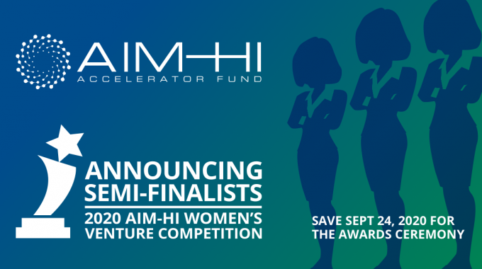 AIM-HI Announces Semi-Finalists in Women's Venture Competition, Finalists Announced Sept. 24